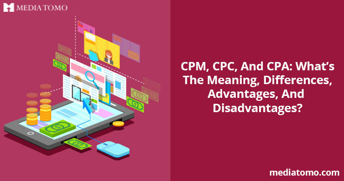 CPM, CPC, And CPA