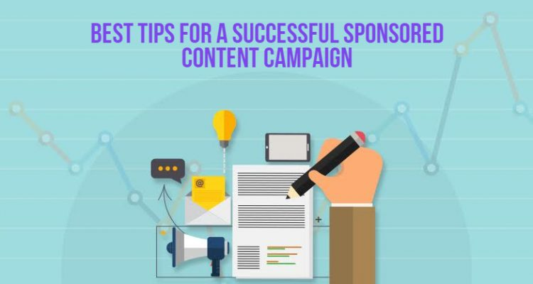 Best Tips For A Successful Sponsored Content Campaign