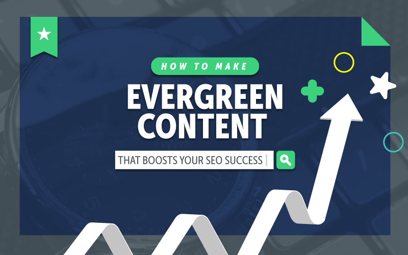 evergreen content for high quality backlinks